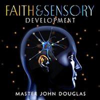 Faith & Sensory Development