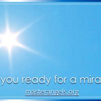 Are You Ready for a Miracle