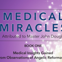 Medical Miracles attributed to Master John Douglas Book One